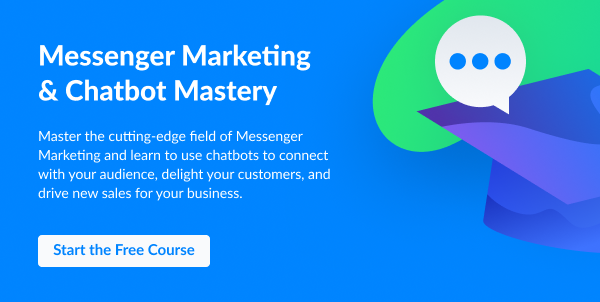 Messenger Marketing & Chatbot Mastery course from ManyChat
