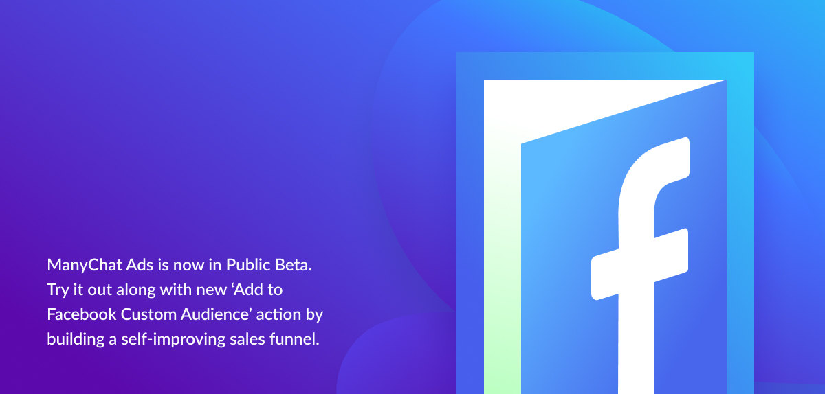 Check out the Add to Facebook Custom Audience action by building a self-improving sales funnel.