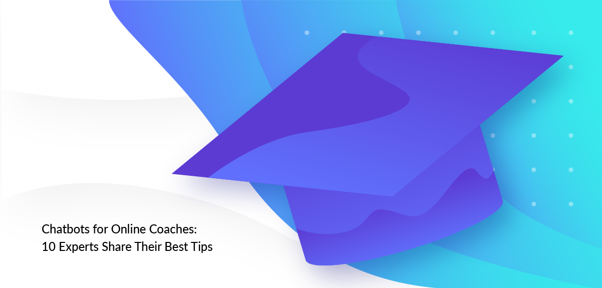 Chatbots for Online Coaches